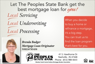 Let The Peoples State Bank Get The Best Morgage Loan For You!