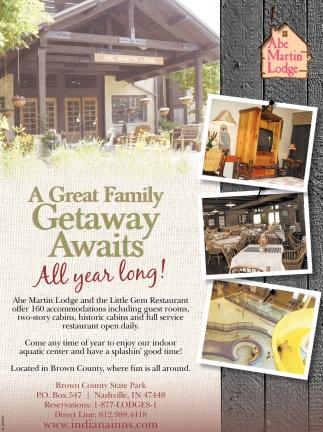 A Great Getaway Awauts All Year Long!