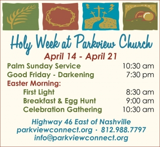 Holy Week At Parkview Church