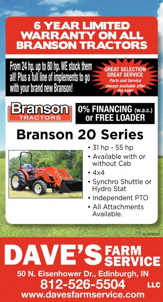 6 Year Limited Warranty On All Branson Tractors