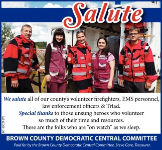 We Salute All Of Our County's Volunteer Firefighters