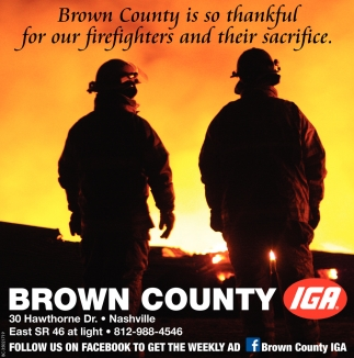 Brown County Is So Thankful For Our Firefighters And Their Sacrifice