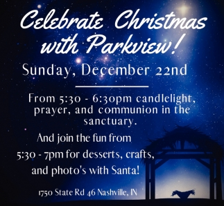 Celebrate Christmas With Parkview!