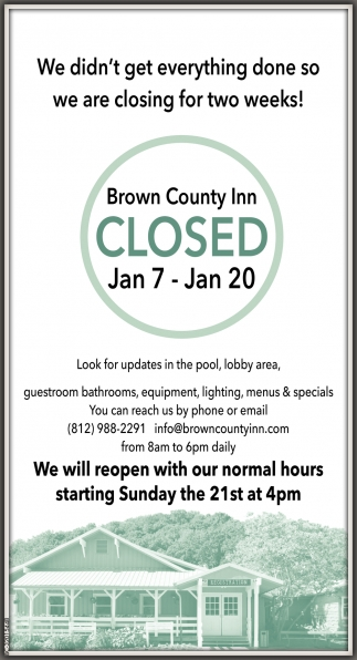 We Didn't Get Everything Done So We Are Closing For Two Weeks!