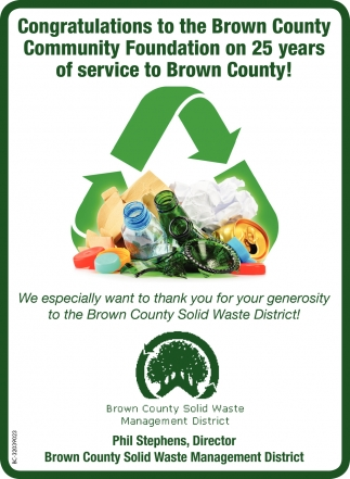 Congratulations To The Brown County Community Foundation On 25 Years Of Service To Brown County!